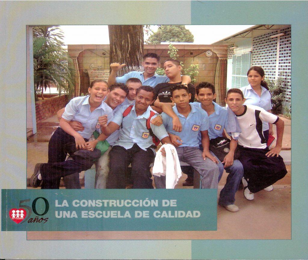 La construcción de una escuela de calidad