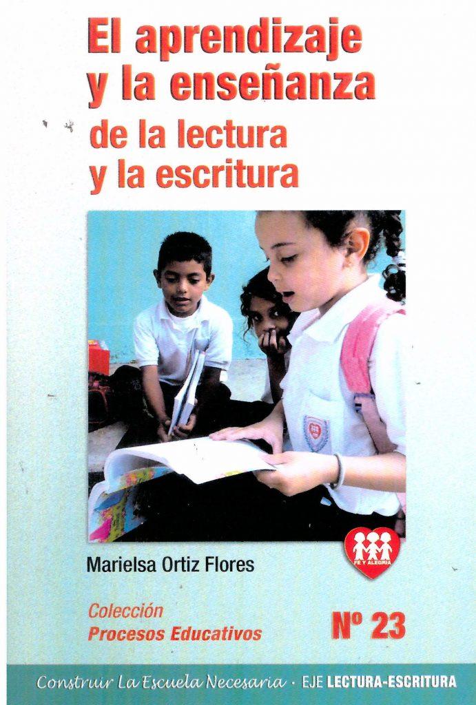 El aprendizaje y la enseñanza de la lectura y la escritura
